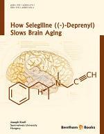 How Selegiline ((-)-Deprenyl) Slows Brain Aging