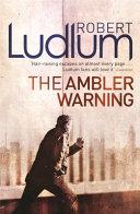 The Ambler Warning (ANZ)