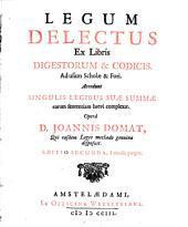 Legum Delectus ex libris Digestorum et Cod