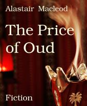 The Price of Oud