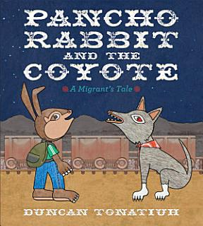 Pancho Rabbit and the Coyote Book