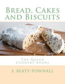 Bread, Cakes and Biscuits