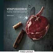 VINPUSHEREN - kogebog, vinoplevelser og rejsetips