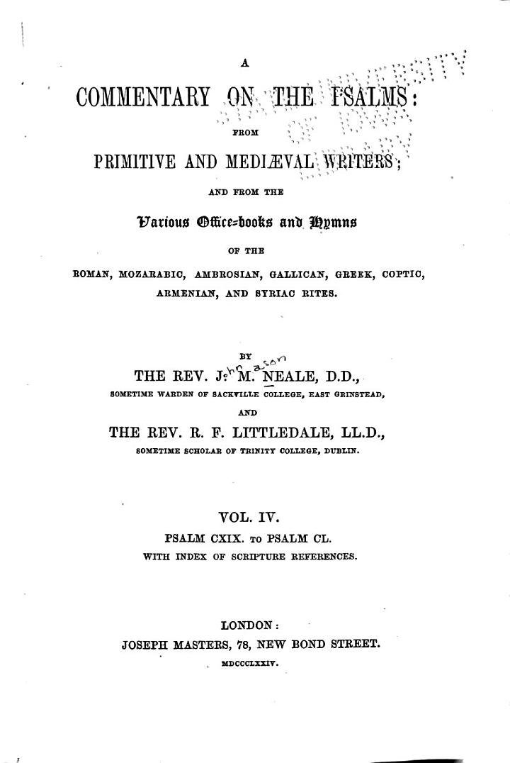 A Commentary on the Psalms: Psalm CXIX. to Psalm CL. with index of Scripture references. 1874