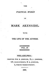 The Poetical Works of Mark Akenside: With the Life of the Author, Volume 2