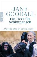 Ein Herz f  r Schimpansen PDF