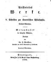 Werke: ¬Abth. ¬5, Schriften zur theoretischen Physik ; Buch 3, Metaphysik, Band 5,Ausgabe 3