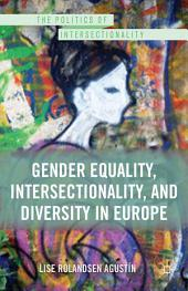 Gender Equality, Intersectionality, and Diversity in Europe