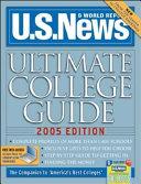 U.S. News Ultimate College Guide 2005