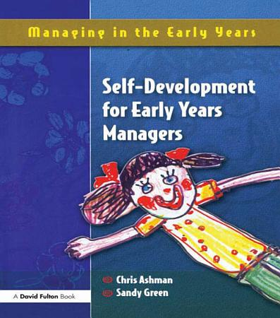 Self Development for Early Years Managers PDF