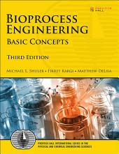 Bioprocess Engineering: Basic Concepts, Edition 3