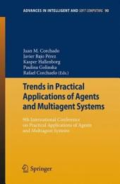 Trends in Practical Applications of Agents and Multiagent Systems: 9th International Conference on Practical Applications of Agents and Multiagent Systems