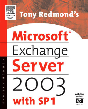 Tony Redmond s Microsoft Exchange Server 2003 PDF