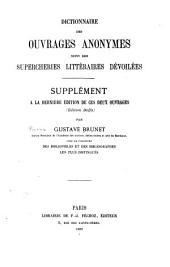 Dictionnaire des ouvrages anonymes: suivi des Supercheries littéraires dévoilées; supplément à la dernière édition de ces deux ouvrages (Édition Daffis)