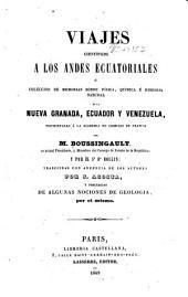 Viajes científicos a los Andes ecuatoriales: ó Coleccion de memorias sobre física, química é historia natural de la Nueva Granada, Ecuador y Venezuela