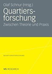 Quartiersforschung: Zwischen Theorie und Praxis