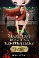 Maximum Magical Penitentiary