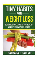 Tiny Habits for Weight Loss