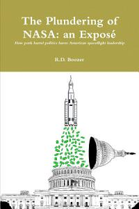 The Plundering of NASA  an Expos   Book