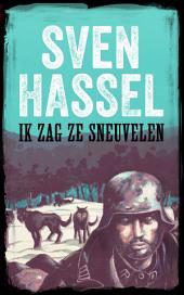 Ik zag ze sneuvelen: Nederlandse Editie