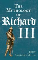 The Mythology of Richard III PDF