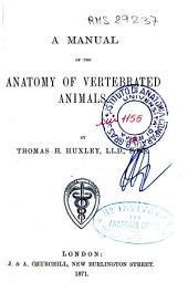 A Manual of the Anatomy of Vertebrated Animals
