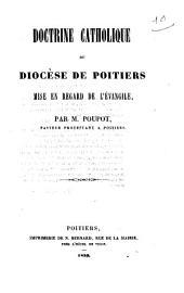 Doctrine catholique du diocèse de Poitiers mise en regard de l'Evangile
