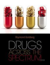 Drugs Across the Spectrum: Edition 7