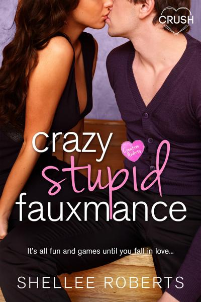 Download Crazy  Stupid  Fauxmance Book