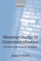 Meaning Change in Grammaticalization PDF
