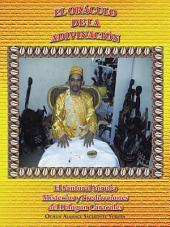 El Oráculo de la Adivinación: El Santoral Yoruba. Misterios y Prediccciones del Dilogun Caracoles