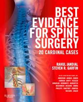 Best Evidence for Spine Surgery E-Book: 20 Cardinal Cases