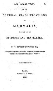 An Analysis of the Natural Classifications of Mammalia: For the Use of Students and Travellers