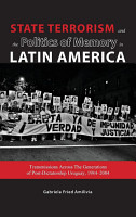 State Terrorism and the Politics of Memory in Latin America PDF