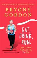 Eat  Drink  Run
