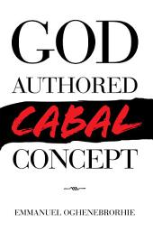 God-Authored Cabal Concept