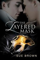 The Layered Mask: Edition 2