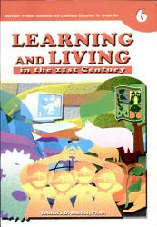 Learning & Living in the 21st Century 6' 2007 Ed.