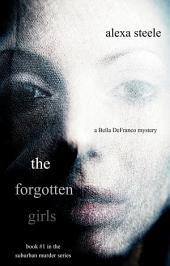 The Forgotten Girls (Book #1 in The Suburban Murder Series)