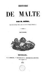Histoire de Malte: Volume3