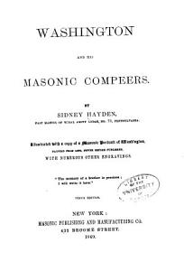 Washington and His Masonic Compeers PDF