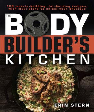 The Bodybuilder s Kitchen