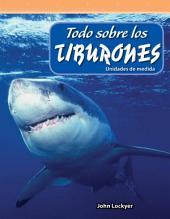 Todo sobre los tiburones (All About Sharks): Unidades de medida (Units of Measure)