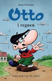Otto #16: Otto i regnen