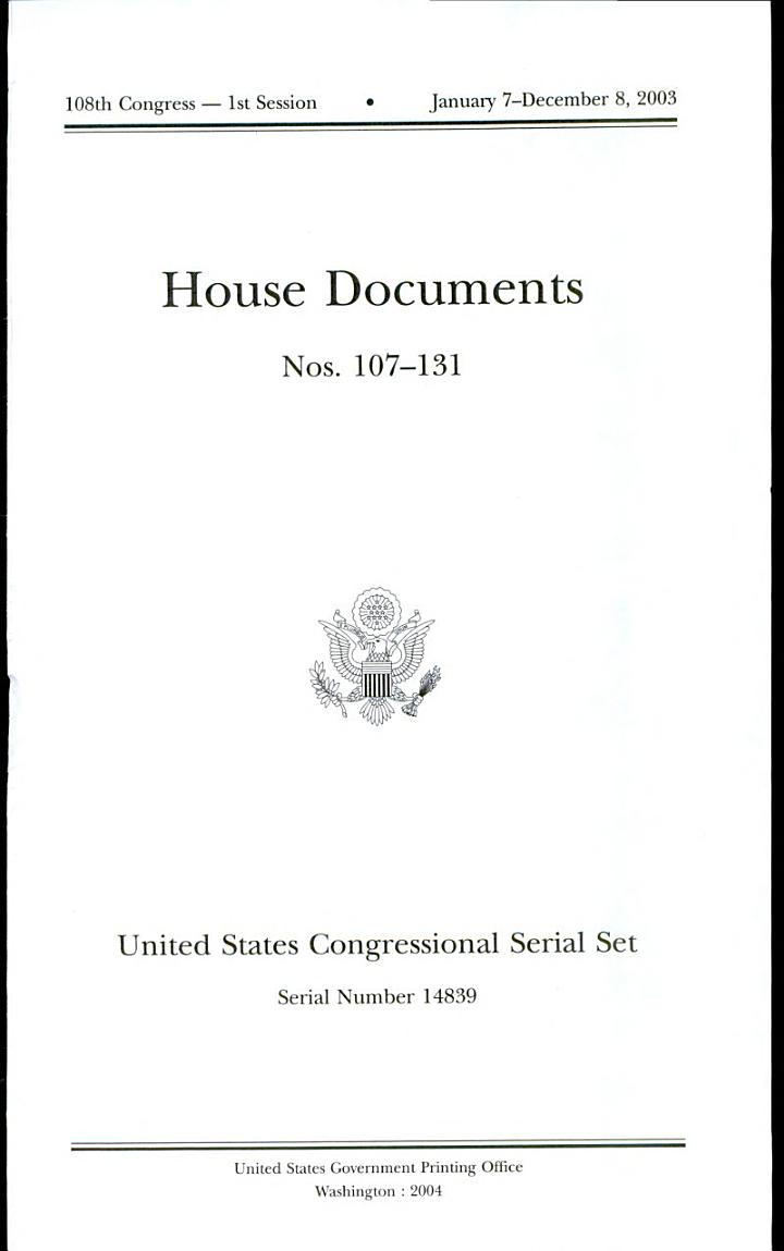 United States Congressional Serial Set, No. 14839, House Documents nos. 107-131