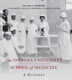 The Indiana University School of Medicine PDF