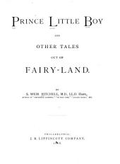 Prince Little Boy: And Other Tales Out of Fairy-land