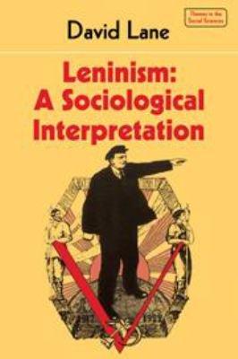Leninism  A Sociological Interpretation PDF