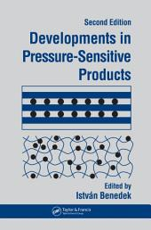 Developments In Pressure-Sensitive Products: Edition 2