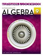 Intermediate Algebra: An Applied Approach: Edition 9